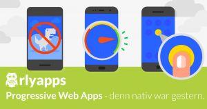 Warum Progressive Web Apps die besseren Web-Apps sind!