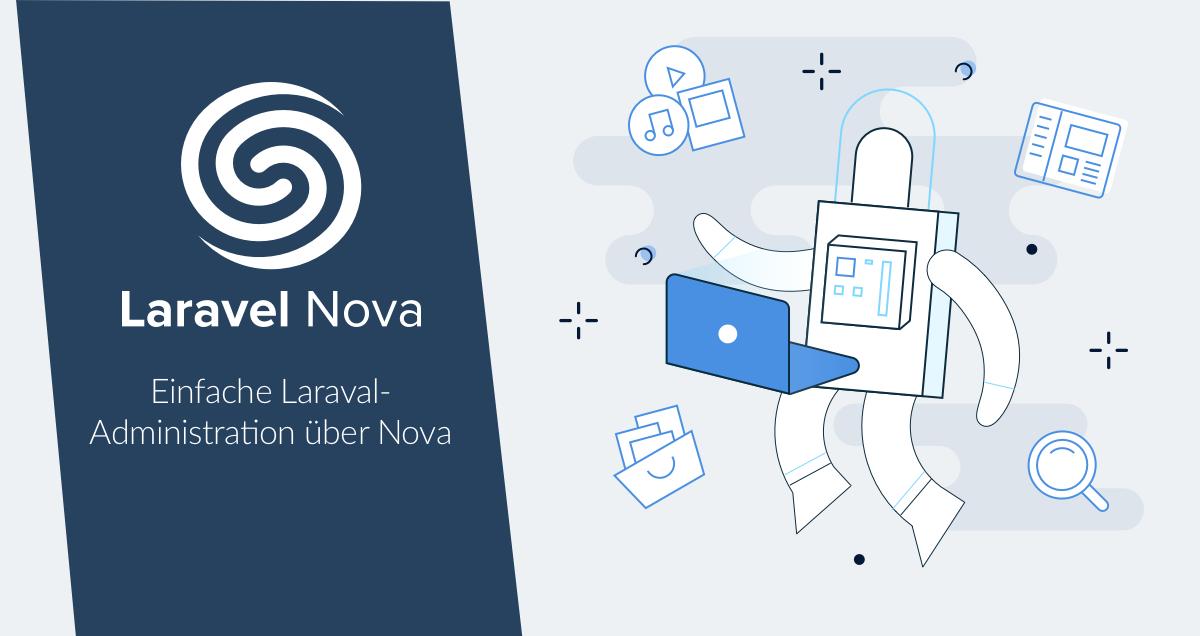 Einfache Administration mit Laraval Nova